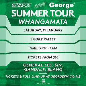 NZVAPOR Presents George FM Summer Tour: Whangamata