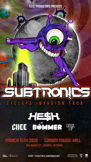 Subtronics 'Cyclops Invasion Tour' - London, ON - 03/15