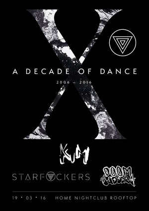 Starfvckers 10th Birthday: A Decade of Dance ▽