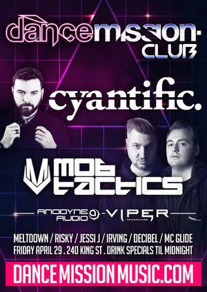 Dance Mission Club feat. Cyantific + Mob Tactics