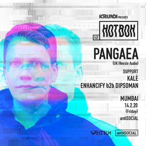 Hotbox 12: Pangaea (UK), Kalé and Enhancify b2b Dipsoman | Mumbai photo