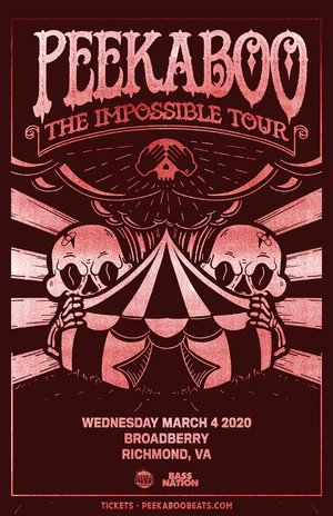 Peekeboo - 'The Impossible Tour' - Richmond, VA - 03/04