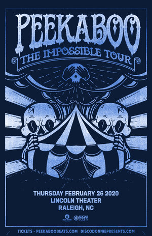 Peekaboo - 'The Impossible Tour' - Raleigh, NC - 02/26