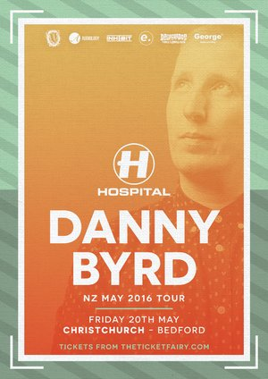 Danny Byrd (Hospital Records) Tour - Christchurch