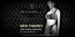 Break Thursday @ Rockwell (3/26)