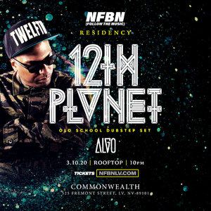 NFBN Residency: 12th Planet (OLD SCHOOL DUBSTEP SET) w/ Algo photo