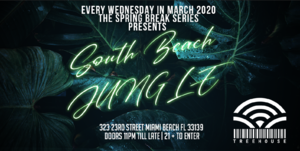 Wednesdays @ The South Beach Jungle (3/25)