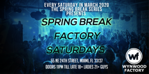Spring Break Factory Party 3/7