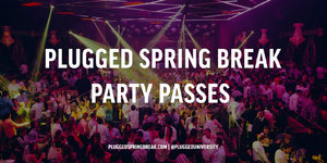 MIA Spring Break Party Pass Week 2