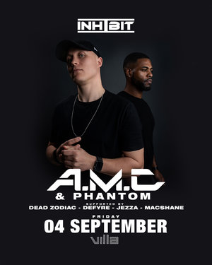Inhibit presents A.M.C & MC Phantom