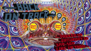 Chupatrance Present: Back On Track