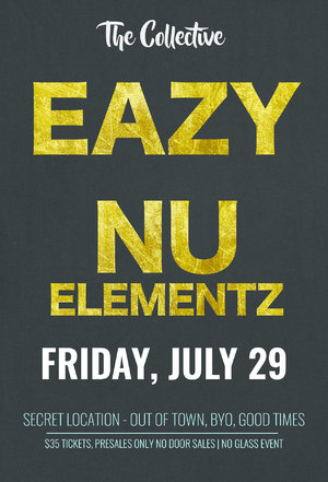 The Collective present Eazy and Nu Elementz