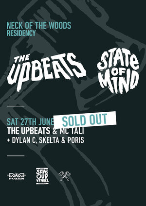 NOTW RESIDENCY - Week Three - THE UPBEATS - SOLD OUT