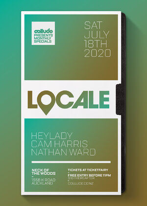 Collude x Locale x Neck Of The Woods