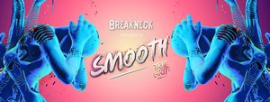 Smooth / Telekinesis by Breakneck