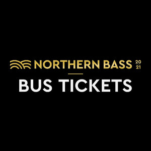 Northern Bass 20/21 - Bus Tickets