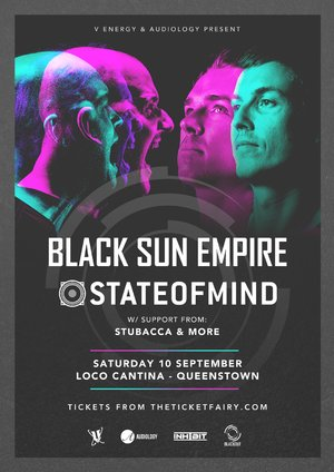 Black Sun Empire & State of Mind (Queenstown)