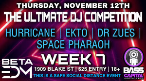 Week 7, Ultimate DJ Competition at Beta Events