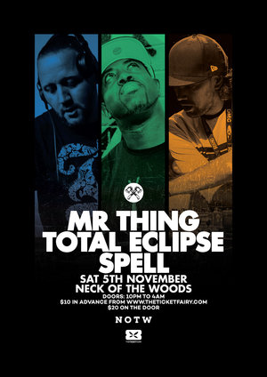 NOTW present: MR THING - DJ TOTAL ECLIPSE - DJ SPELL