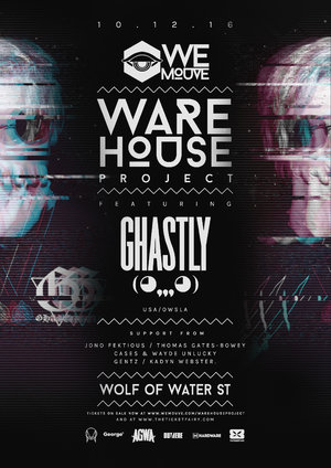 WE MOUVE: Warehouse Project ft. Ghastly (USA/Owsla) photo