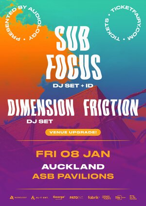 Sub Focus, Dimension, Friction - Auckland photo