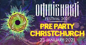 Omnishakti Pre Party - Christchurch