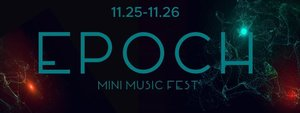 EPOCH Mini Music Fest