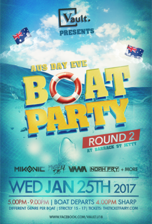 VAULT presents... THE BOAT PARTY - Round 2 -  AUS Day Eve