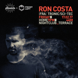 Front Left x Sessions pres. RON COSTA (Tronic // France) photo