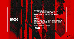 DropBassNZ & SBK present: Pressure Point Release Party