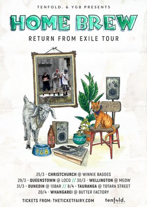 Home Brew - Return From Exile Tour (Dunedin)