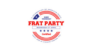 Certified. Frat Party [£1 Drinks]