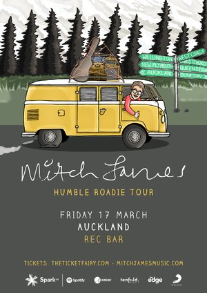Mitch James - Humble Roadie Tour (Auckland)