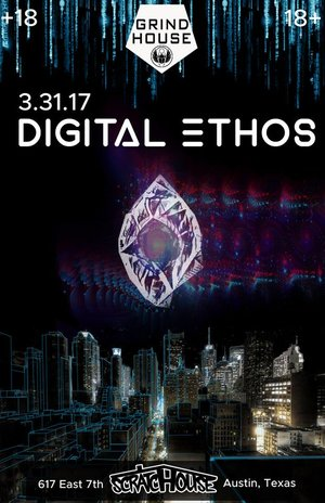Digital Ethos at Scratchouse March 31st 2017