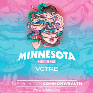 Minnesota with special guest VCTRE at NFBN