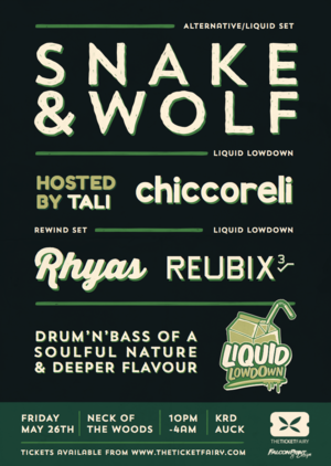 Liquid Lowdown Presents : Snake & Wolf