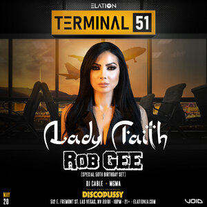 Terminal 51 ft. Lady Faith w/ special guest Rob Gee photo