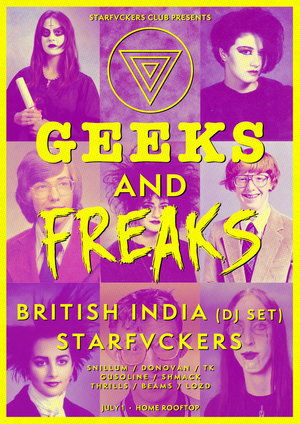 GEEKS AND FREAKS ft. British India (DJ Set) & Starfvckers photo