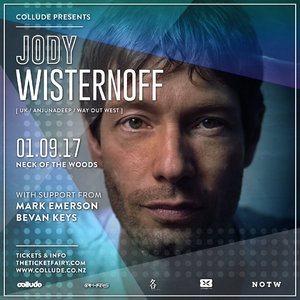Jody Wisternoff [UK] (Anjunadeep | Way Out West) Auckland.