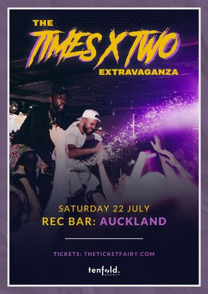 The Times x Two Extravaganza - Auckland