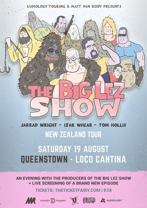 The Big Lez Show NZ Tour - Queenstown