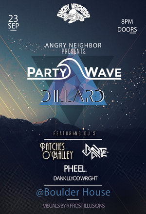 Angry Neighbor presents PartyWave