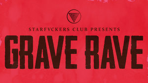 STARFVCKERS CLUB | GRAVE RAVE photo