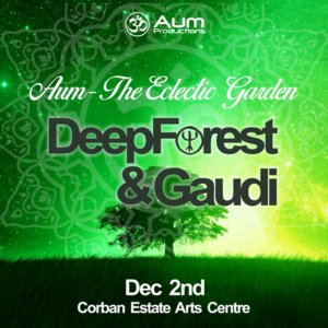 Aum The Eclectic Garden with Deep Forest (FR) & Gaudi (GB) photo