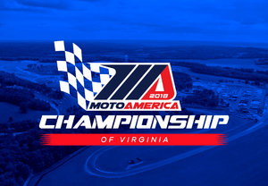 2018 MotoAmerica: Championship of Virginia at VIR