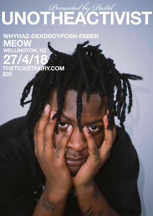 UNOTHEACTIVIST (usa) LIVE IN WELLINGTON
