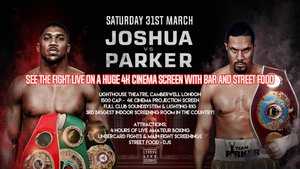 Live Screening: Joshua vs Parker + Street Food, Live Boxing