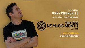 NZ Music Month Showcase Ft Greg Chuchill