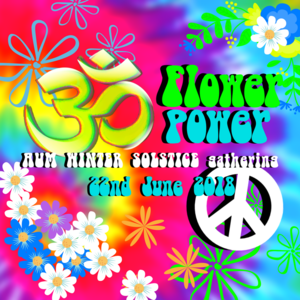 AUM ॐ - Winter Solstice Gathering - Flower Power