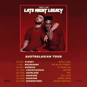 Times x Two - Late Night Legacy Tour (Melbourne)